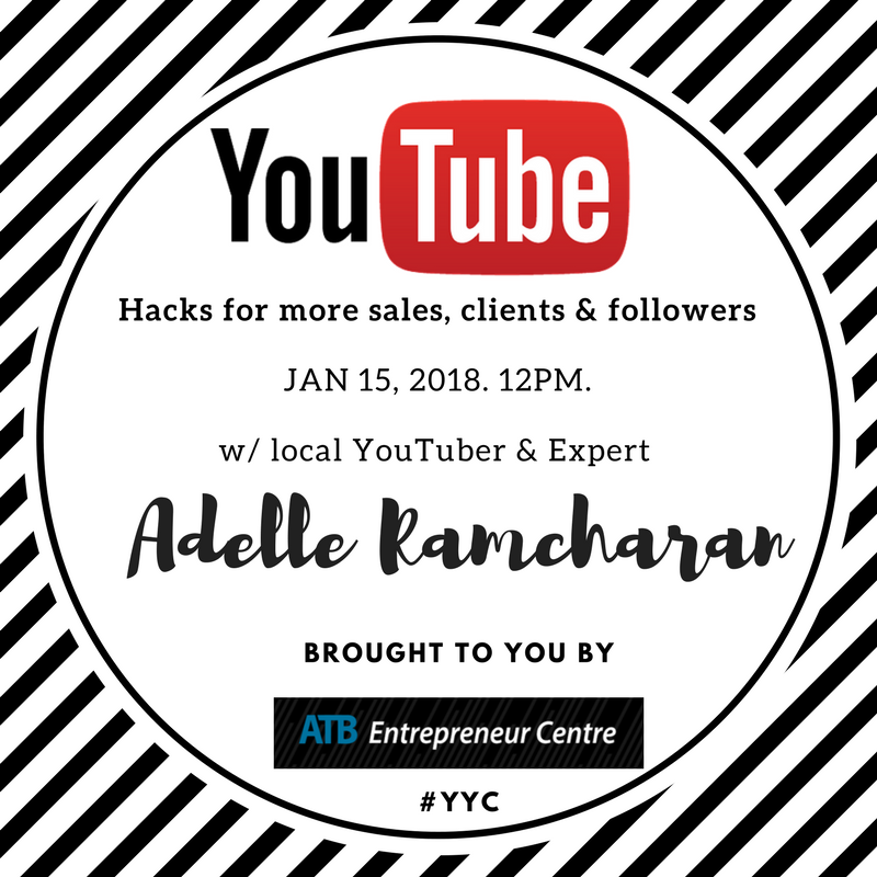 Hacks for more sales, clients & followersw local YouTube Celeb Adelle Ramcharan